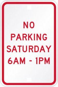 No Parking Saturday 6AM - 1PM
